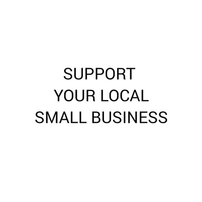 support your local small business